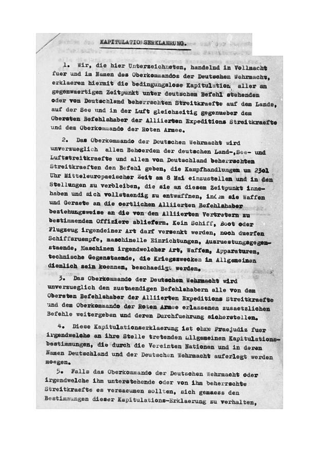 Kapitulationserklärung der Deutschen Wehrmacht durch Friedeburg, Keitel und Stumpff